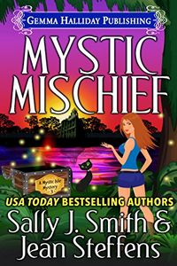 Mystic Mischief by Sally J. Smith and Jean Steffens