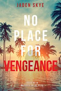 No Place for Vengeance by Jaden Skye