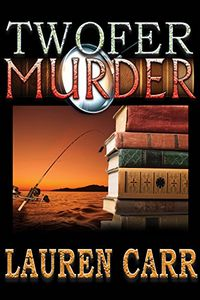 Twofer Murder by Lauren Carr