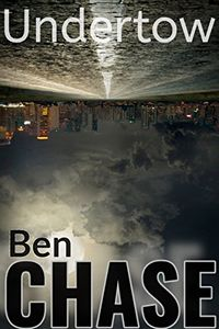 Undertow by Ben Chase