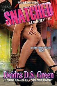 Snatched by Deidra D. S. Green