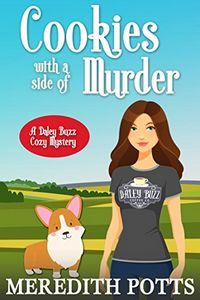 Cookies with a Side of Murder by Meredith Potts
