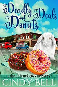 Deadly Deals and Donuts by Cindy Bell