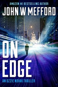 ON Edge by John W. Mefford