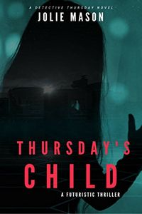 Thursday's Child by Jolie Mason
