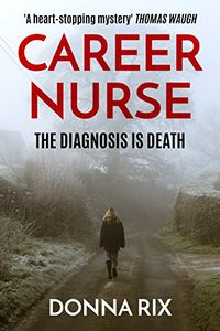 Career Nurse by Donna Rix