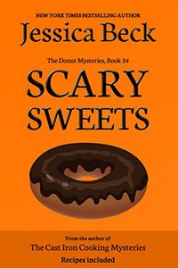 Scary Sweets by Jessica Beck