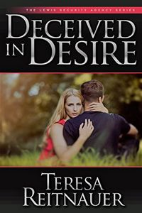 Deceived in Desire by Teresa Reitnauer