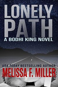 Lonely Path by Melissa F. Miller