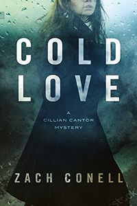 Cold Love by Zach Conell