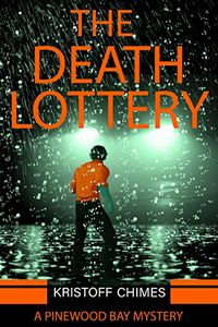 The Death Lottery by Kristoff Chimes