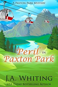 Peril in Paxton Park by J. A. Whiting