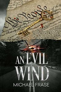 An Evil Wind by Michael Frase