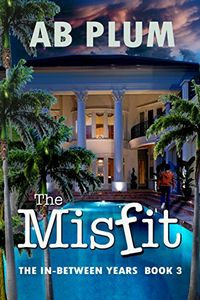 The Misfit by A. B. Plum