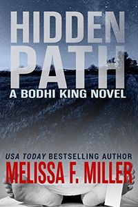 Hidden Path by Melissa F. Miller