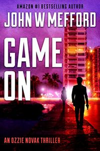 Game ON by John W. Mefford