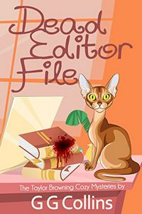 Dead Editor File by G. G. Collins