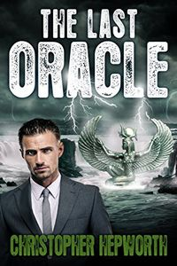 The Last Oracle by Christopher Hepworth
