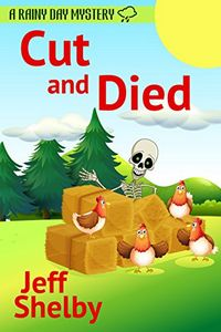 Cut and Died by Jeff Shelby