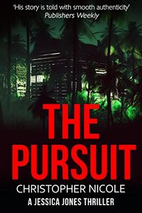 The Pursuit by Christopher Nicole