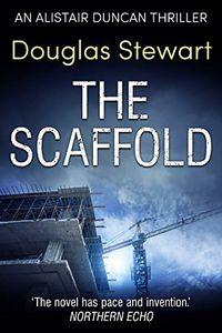 The Scaffold by Douglas Stewart