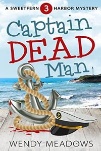 Captain Dead Man by Wendy Meadows