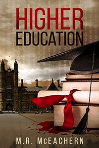 Higher Education by M. R. McEachern
