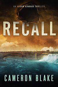 Recall by Cameron Blake