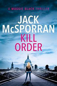 Kill Order by Jack McSporran