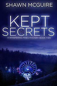 Kept Secrets by Shawn McGuire