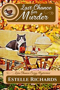 Last Chance for Murder by Estelle Richards