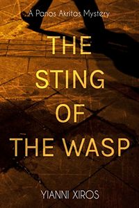 The Sting of the Wasp by Yianni Xiros
