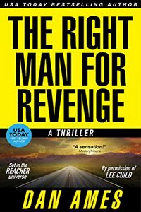 The Right Man for Revenge by Dan Ames