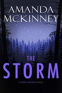 The Storm by Amanda McKinney
