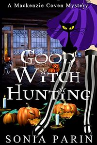 Good Witch Hunting by Sonia Parin
