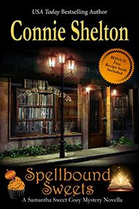 Spellbound Sweets by Connie Shelton