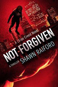 Not Forgiven by Shawn Raiford