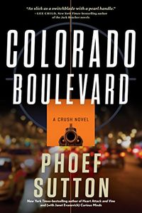Colorodo Boulevard by Phoef Sutton
