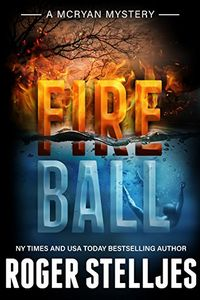 Fireball by Roger Stelljes
