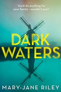 Dark Waters by Mary-Jane Riley