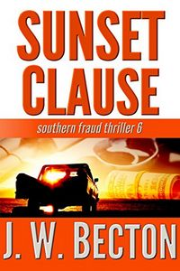 Sunset Clause by J. W. Becton