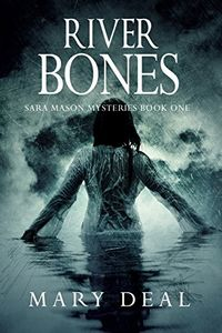 River Bones by Mary Deal