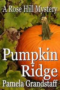 Pumpkin Ridge by Pamela Grandstaff