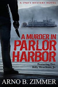 A Murder in Pearl Harbor by Arno B. Zimmer