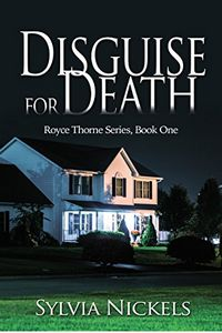 Disguise for Death by Sylvia Nickels