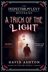 A Trick of the Light by David Ashton