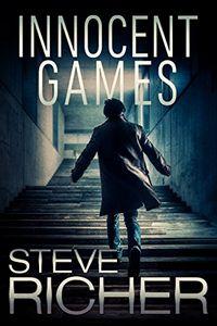 Innocent Games by Steve Richer