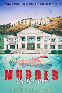 Murder by the Pool by Victoria Hart