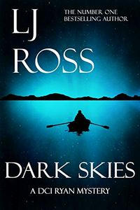 Dark Skies by L. J. Ross