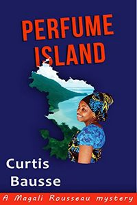 Perfume Island by Curtis Bausse